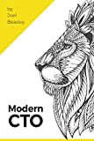 Modern CTO: Everything you need to know, to be a Modern CTO. (English Edition)