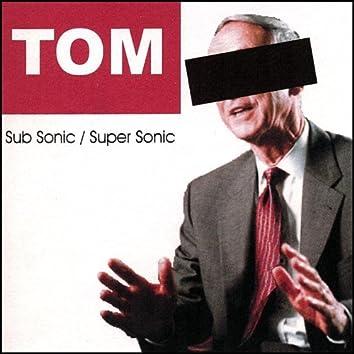 Sub Sonic / Super Sonic