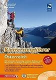 Klettersteigführer Österreich: Alle lohnenden Klettersteige zwischen Bodensee und Wienerwald - mit...
