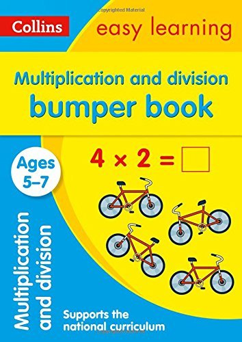 Multiplication and Division Bumper Book Ages 5-7: Prepare for school with easy home learning (Collins Easy Learning KS1)