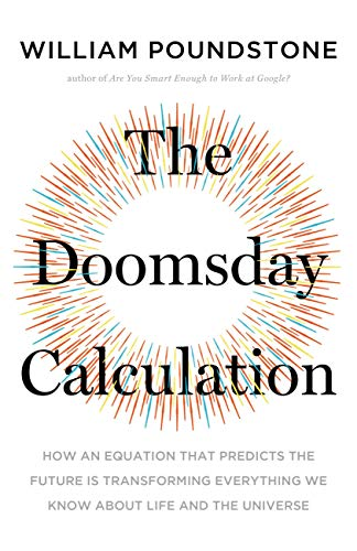 The Doomsday Calculation: How an...