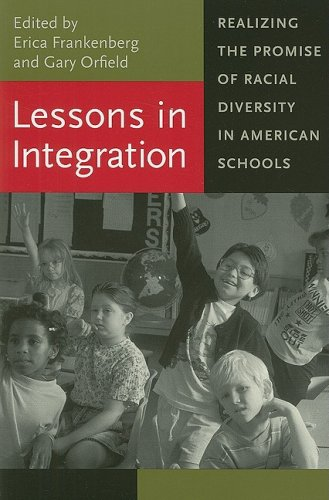 Lessons in Integration: Realizing the Promise of Racial Diversity in American Schools (Race, Ethnicity, and Politics)