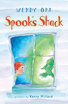 Spook's Shack by [Wendy Orr, Kerry Millard]