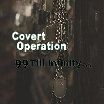 99 Till Infinity...