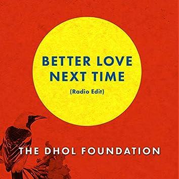Better Love Next Time (Radio Edit)