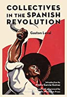 Collectives in the Spanish Revolution (Freedom)