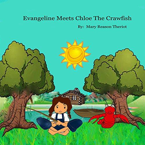 Evangeline Meets Chloe the Crawfish audiobook cover art