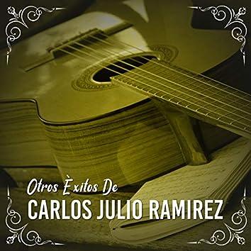 Otros Èxitos de Carlos Julio Ramirez
