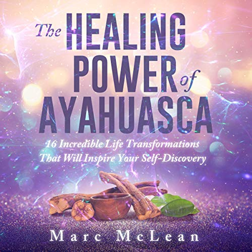 The Healing Power of Ayahuasca cover art