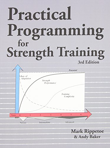 Compare Textbook Prices for Practical Programming for Strength Training 3 Edition ISBN 9780982522752 by Mark Rippetoe,Andy Baker