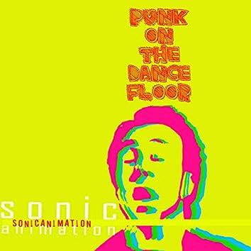 Punk On The Dance Floor