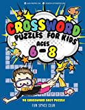 Crossword Puzzles for Kids Ages 6 - 8: 90 Crossword Easy Puzzle Books (Word Game Books for Kids)
