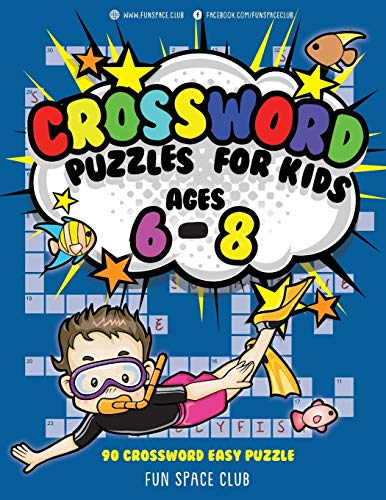 Crossword Puzzles for Kids Ages 6 - 8: 90 Crossword