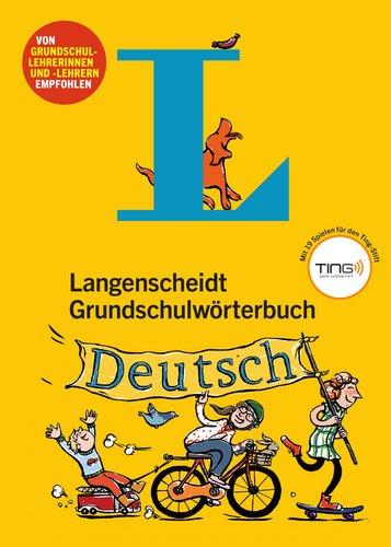 Langenscheidt Grundschulwörterbuch Deutsch - Mit Spielen für den Ting-Stift