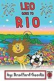 Leo goes to Rio: A Children's Book Adventure in Rio de Janeiro