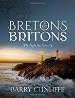 Bretons and Britons: The Fight for Identity