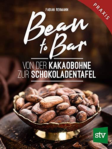 Stocker Leopold Verlag Bean to Bar: Von Bild
