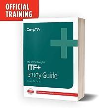 The Official CompTIA IT Fundamentals (ITF+) Self-Paced Study Guide (Exam FC0-U61) eBook