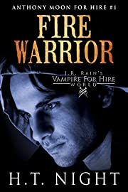 Fire Warrior: A Vampire for Hire World Novel