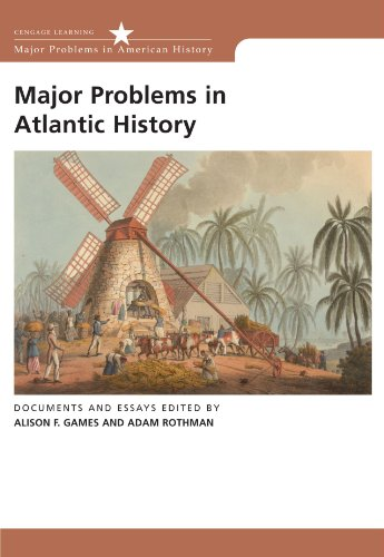 Major Problems in Atlantic History: Documents and Essays (Major Problems in American History Series)