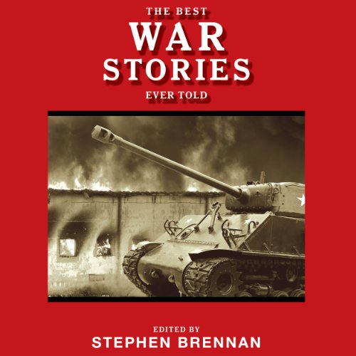 The Best War Stories Ever Told cover art