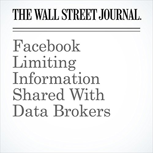 Facebook Limiting Information Shared With Data Brokers copertina
