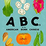 ABCs for the American Born Chinese