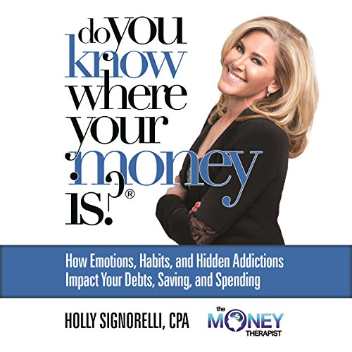 Do You Know Where Your Money Is audiobook cover art
