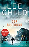 Image of Der Bluthund: Ein Jack-Reacher-Roman (Die-Jack-Reacher-Romane, Band 22)
