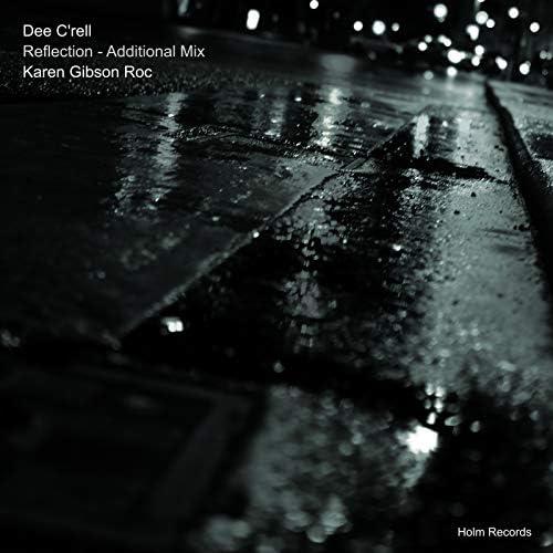 Dee C'Rell feat. Karen Gibson Roc