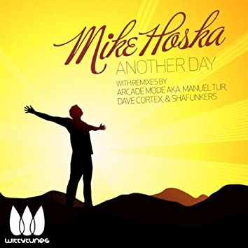 Mike Hoska - Another Day EP