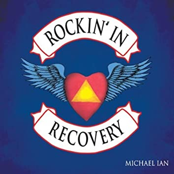 Rockin' In Recovery