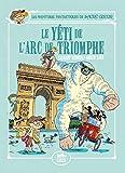 Les aventures fantastiques de Sacré-Coeur : Le Yéti de l'Arc de Triomphe