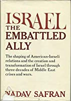 Israel--The Embattled Ally
