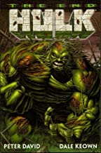 Incredible Hulk: The End (Incredible Hulk: The End (The Last Titan) The chronicles of the final days of the Hulk!, Volume 1)