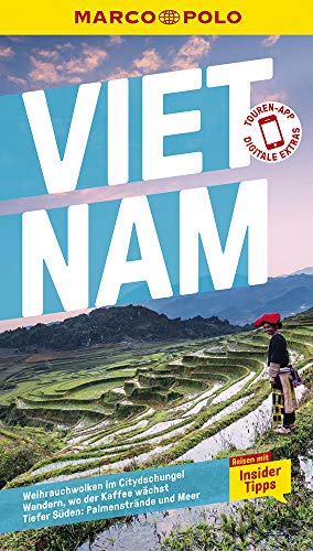 MARCO POLO Reiseführer Vietnam: Reisen mit Insider-Tipps. Inklusive kostenloser Touren-App