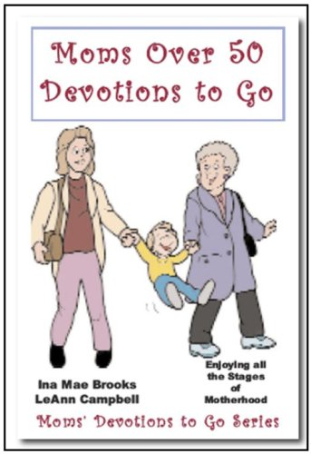 Moms over 50 Devotions to Go (English Edition)