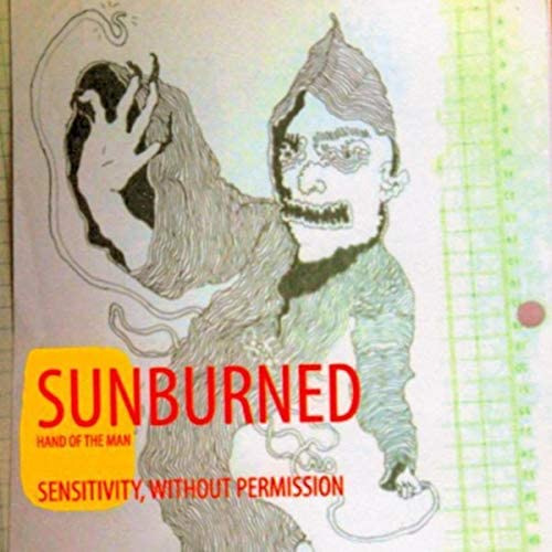 Sunburned Hand Of The Man