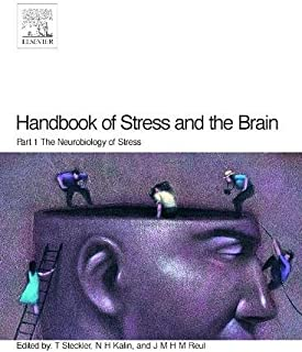 Handbook of Stress and the Brain Part 1: The Neurobiology of Stress (Volume 15)