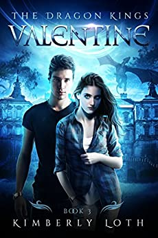 Valentine (The Dragon Kings Book 3) by [Kimberly Loth]
