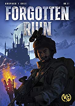 Forgotten Ruin: An Epic Military Fantasy Thriller by [Jason Anspach, Nick Cole]