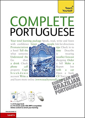 Complete Portuguese Beginner to Intermediate Course: Learn to read, write, speak and understand a new language (Teach Yourself)