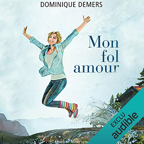 Page de couverture de Mon fol amour