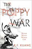 The Poppy War (The Poppy War, Book 1) (English Edition)