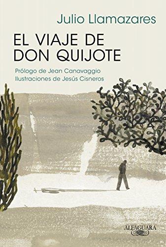 El viaje de don Quijote eBook: Llamazares, Julio: Amazon.es ...
