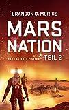 Mars Nation 2: Hard Science Fiction (Mars-Trilogie) (German Edition)