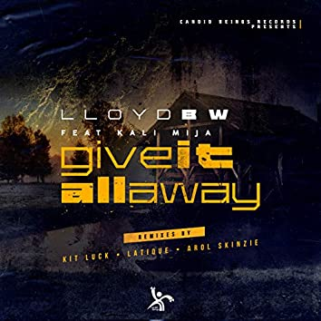 Give It All Away (Remixes)