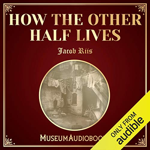 How the Other Half Lives audiobook cover art