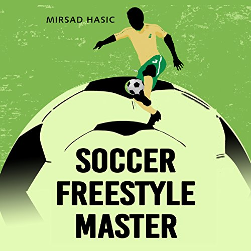 Soccer Freestyle Master audiobook cover art