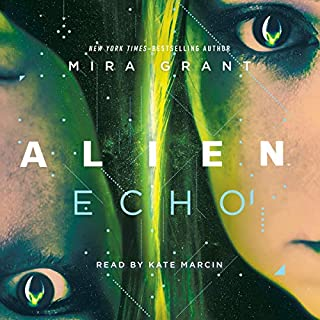 Alien: Echo                   By:                                                                                                                                 Mira Grant                               Narrated by:                                                                                                                                 Kate Marcin                      Length: 8 hrs and 24 mins     3 ratings     Overall 4.7